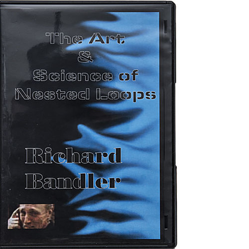 Dr. Richard Bandler - The Art & Science of Nested Loops (2 DVDs)