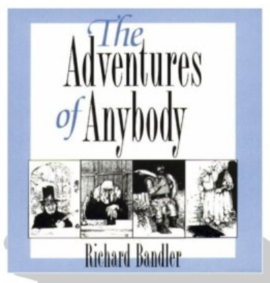 Dr. Richard Bandler - The Adventures of Anybody (CDs)