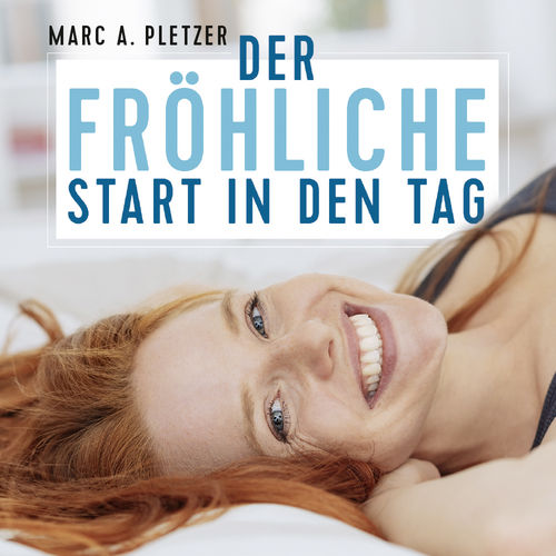 Trance: Der fröhliche Start in den Tag (Download-MP3)