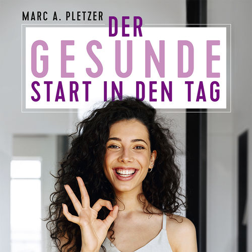 Trance: Der gesunde Start in den Tag (Download-MP3)