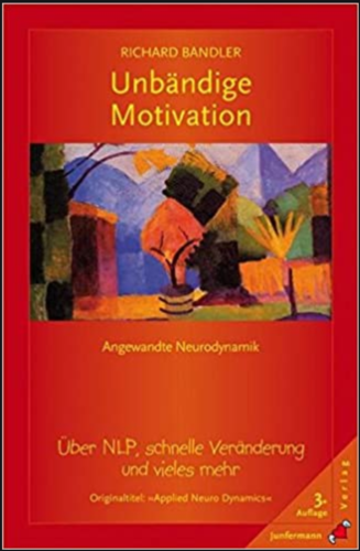 Unbändige Motivation (Bandler)